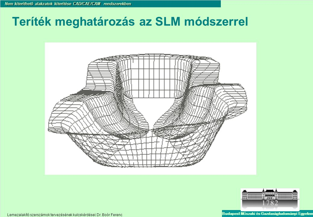 Teríték meghatározás az SLM módszerrel