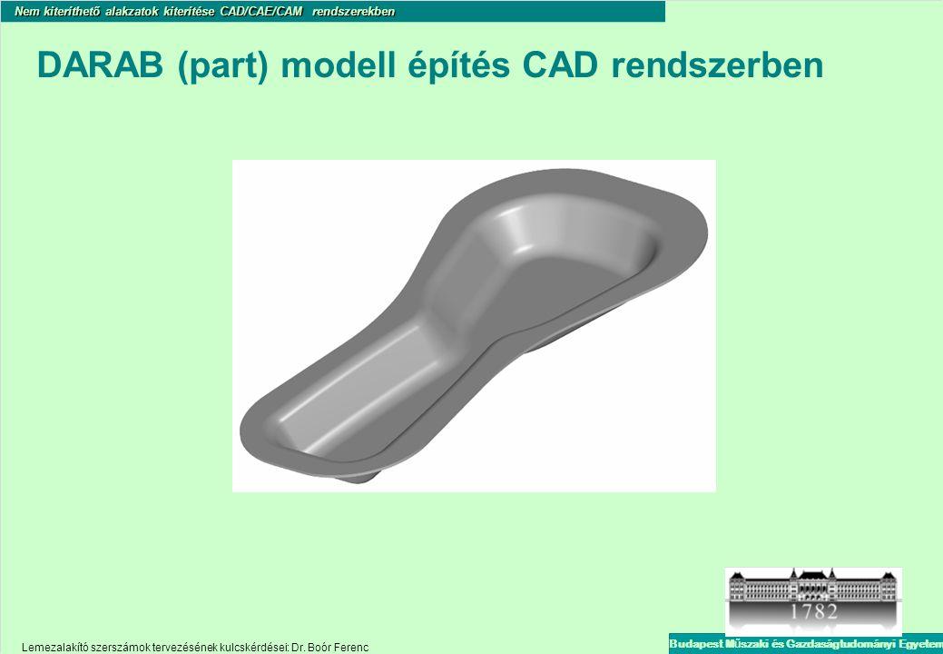 DARAB (part) modell építés CAD rendszerben