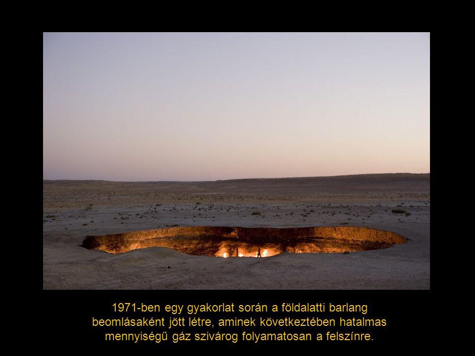 1971-ben egy gyakorlat során a földalatti barlang beomlásaként jött létre, aminek következtében hatalmas mennyiségű gáz szivárog folyamatosan a felszínre.