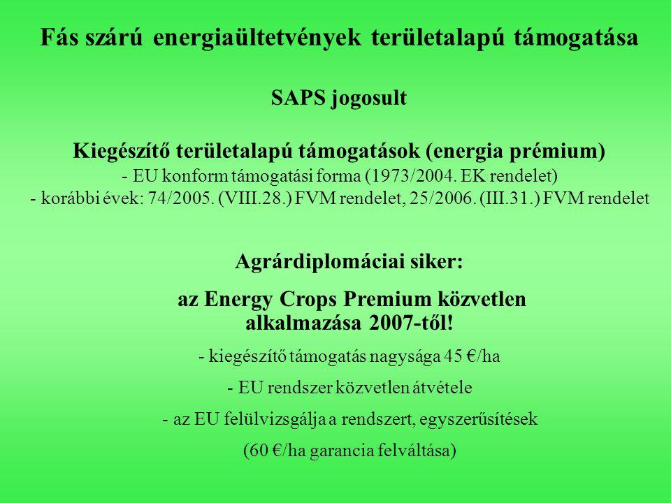Fás szárú energiaültetvények területalapú támogatása