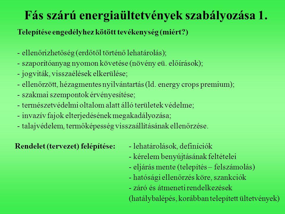 Fás szárú energiaültetvények szabályozása 1.