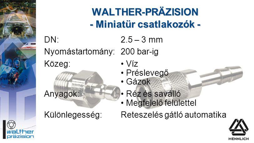 WALTHER-PRÄZISION - Miniatür csatlakozók -