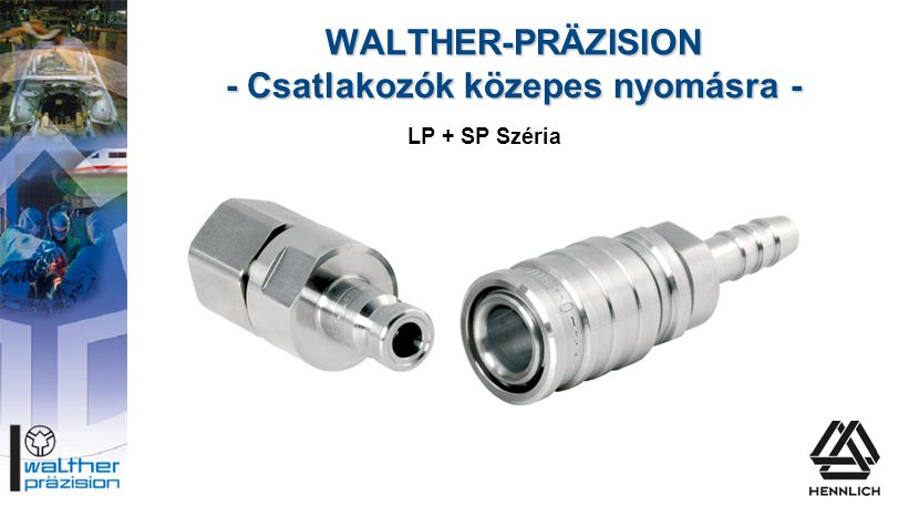 WALTHER-PRÄZISION - Csatlakozók közepes nyomásra -