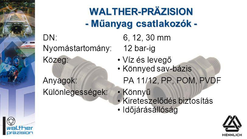 WALTHER-PRÄZISION - Műanyag csatlakozók -