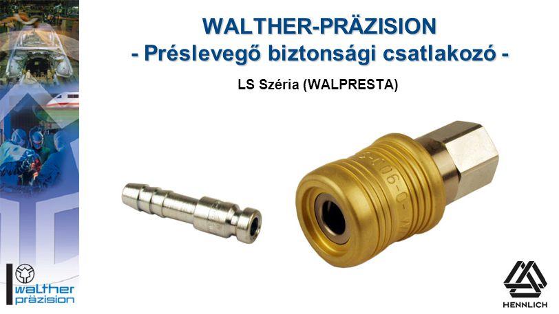 WALTHER-PRÄZISION - Préslevegő biztonsági csatlakozó -