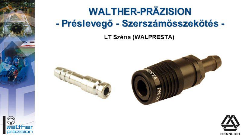 WALTHER-PRÄZISION - Préslevegő - Szerszámösszekötés -