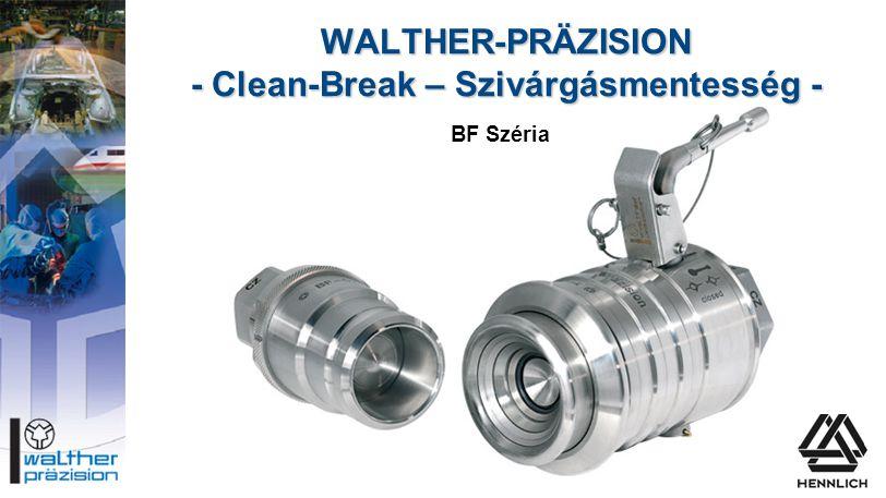 WALTHER-PRÄZISION - Clean-Break – Szivárgásmentesség -