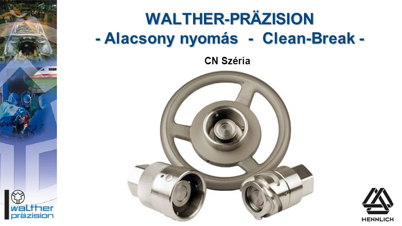 WALTHER-PRÄZISION - Alacsony nyomás - Clean-Break -