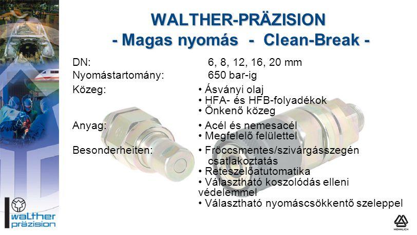 WALTHER-PRÄZISION - Magas nyomás - Clean-Break -