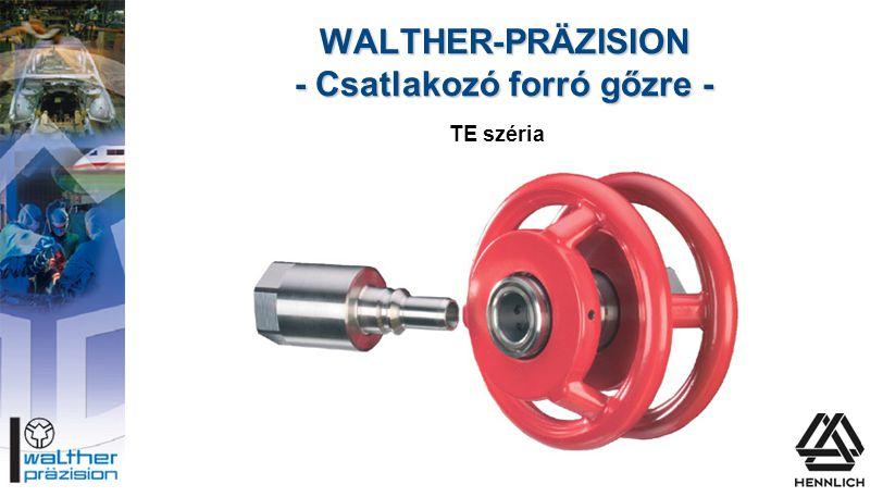 WALTHER-PRÄZISION - Csatlakozó forró gőzre -