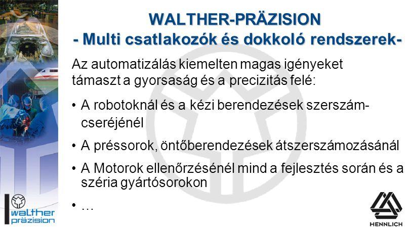 WALTHER-PRÄZISION - Multi csatlakozók és dokkoló rendszerek-