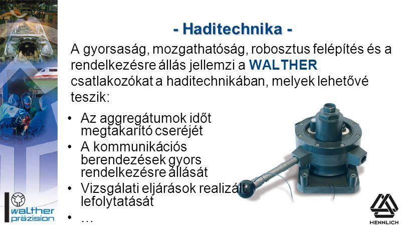 - Haditechnika -