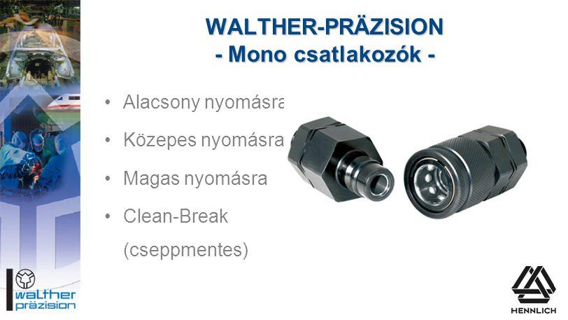 WALTHER-PRÄZISION - Mono csatlakozók -
