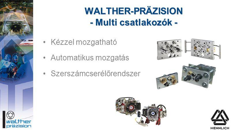 WALTHER-PRÄZISION - Multi csatlakozók -