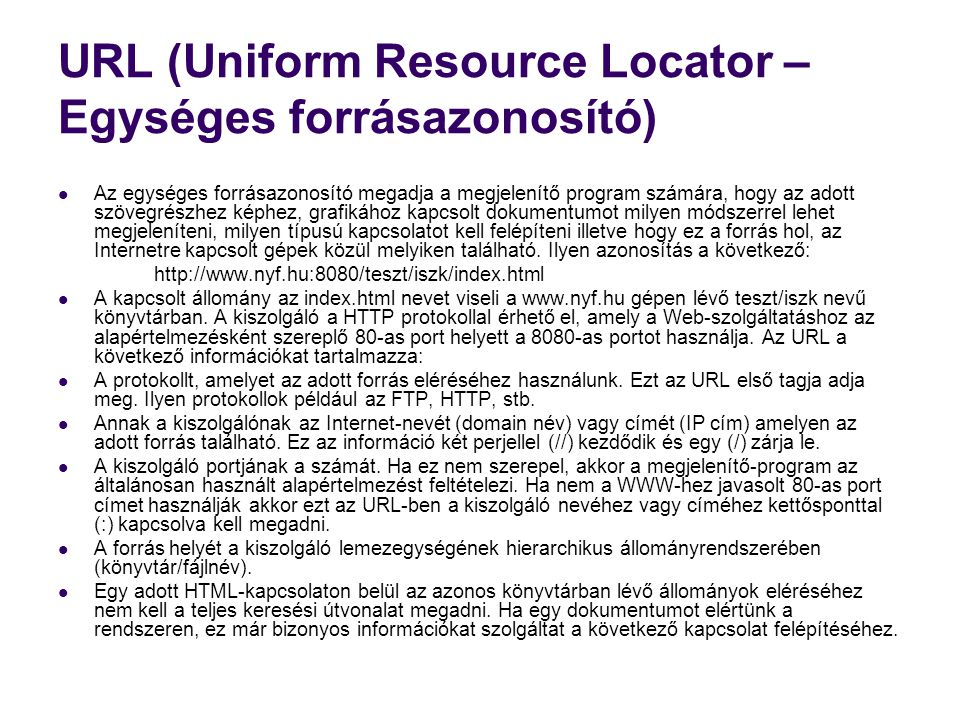 URL (Uniform Resource Locator – Egységes forrásazonosító)
