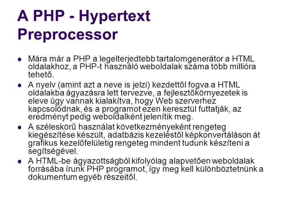 A PHP - Hypertext Preprocessor