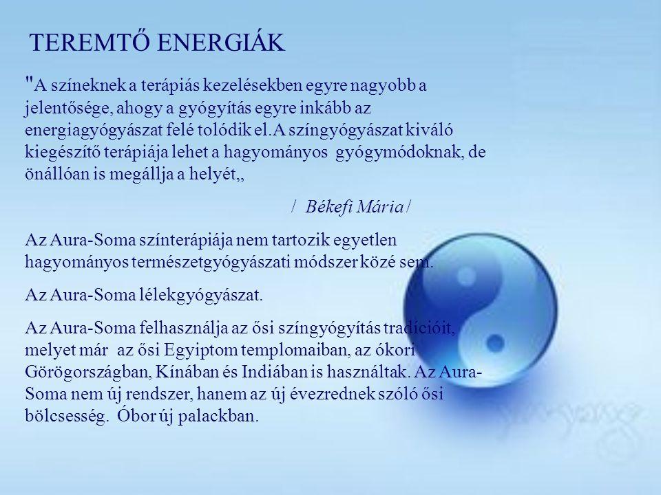TEREMTŐ ENERGIÁK