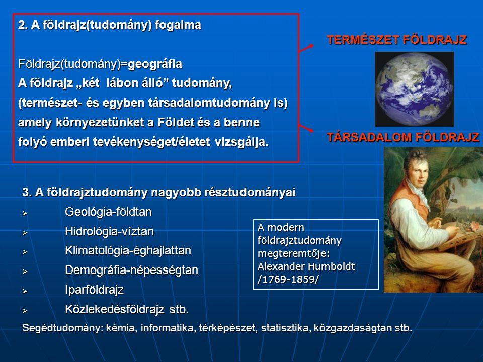 2. A földrajz(tudomány) fogalma