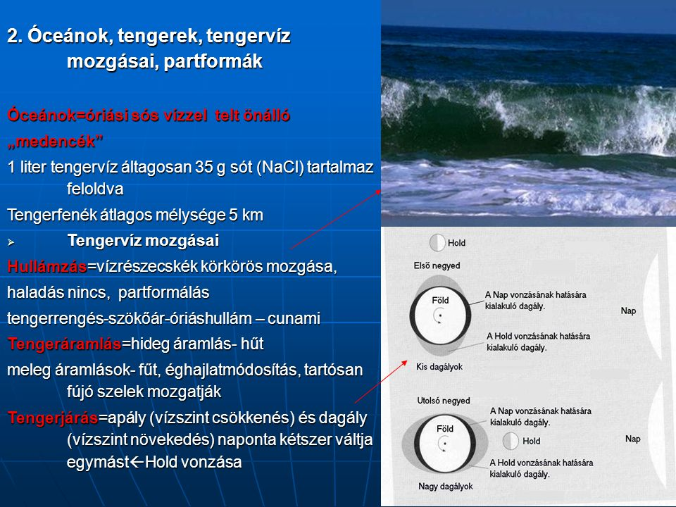 2. Óceánok, tengerek, tengervíz mozgásai, partformák