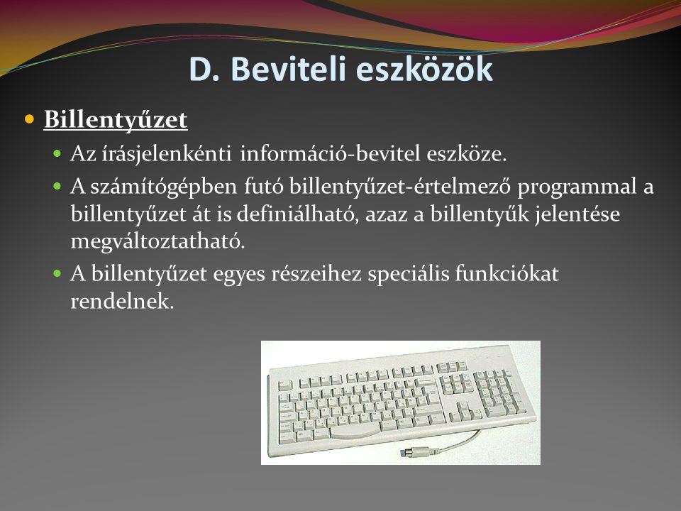 D. Beviteli eszközök Billentyűzet
