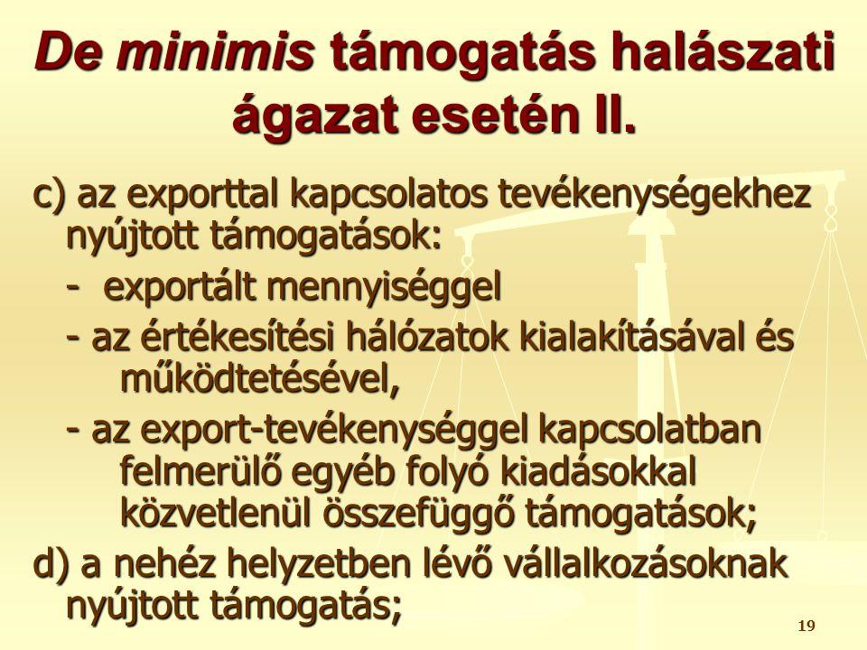 De minimis támogatás halászati ágazat esetén II.