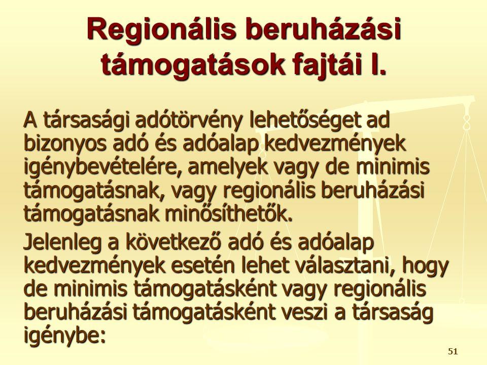 Regionális beruházási támogatások fajtái I.