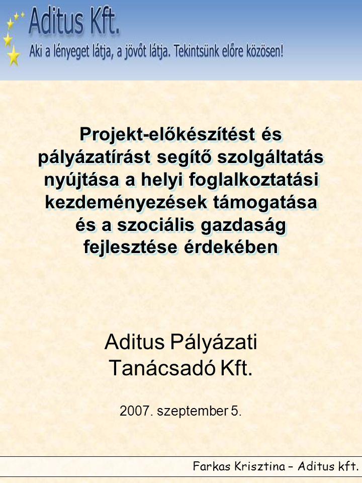Aditus Pályázati Tanácsadó Kft. 2007. szeptember 5.