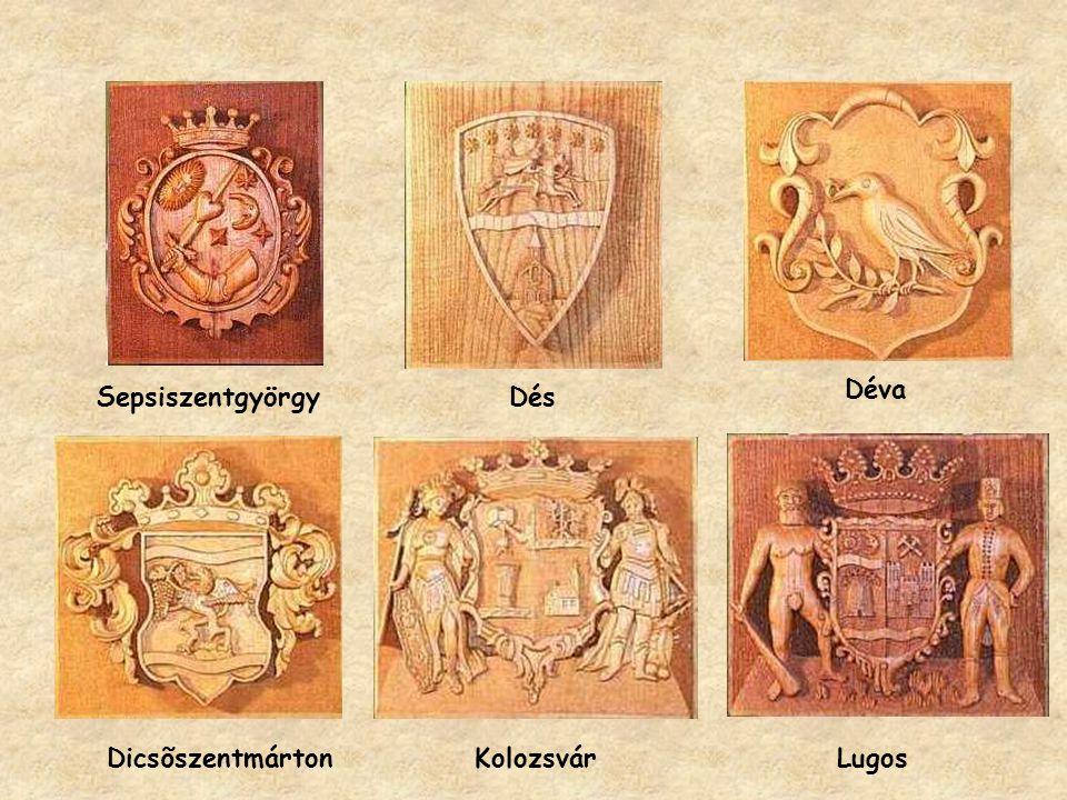 Déva Sepsiszentgyörgy Dés Dicsõszentmárton Kolozsvár Lugos