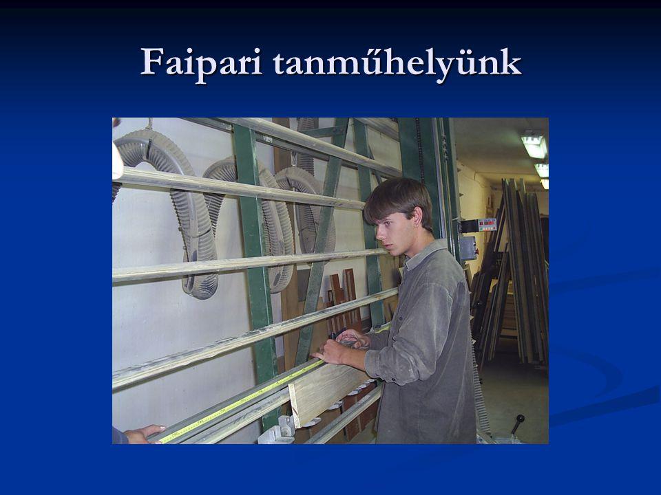 Faipari tanműhelyünk