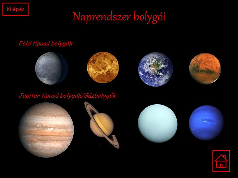 Naprendszer bolygói Kilépés Föld típusú bolygók: