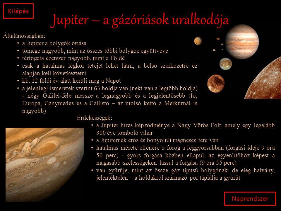 Jupiter – a gázóriások uralkodója
