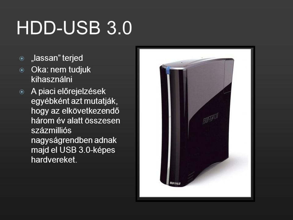 """HDD-USB 3.0 """"lassan terjed Oka: nem tudjuk kihasználni"""