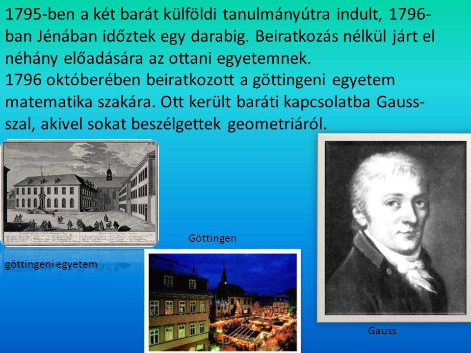 1795-ben a két barát külföldi tanulmányútra indult, 1796-ban Jénában időztek egy darabig. Beiratkozás nélkül járt el néhány előadására az ottani egyetemnek.