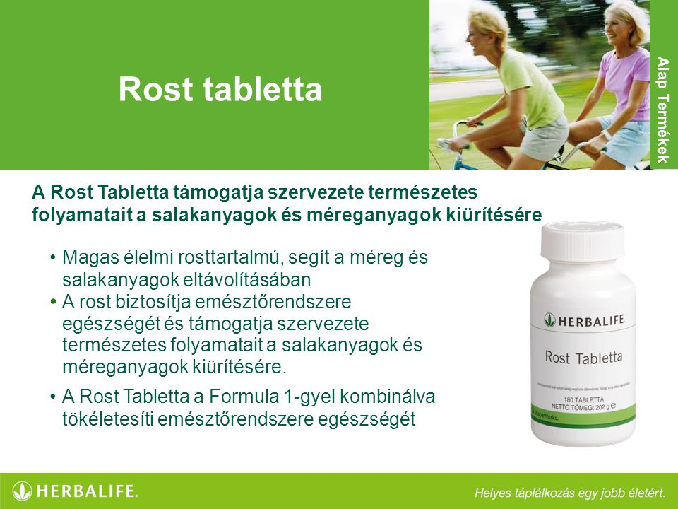Rost tabletta Alap Termékek. A Rost Tabletta támogatja szervezete természetes folyamatait a salakanyagok és méreganyagok kiürítésére.