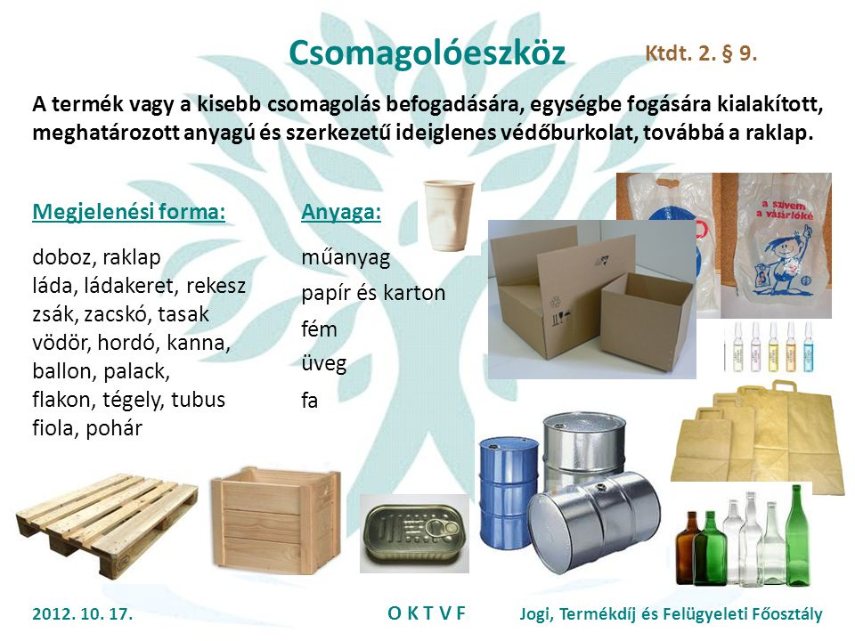 Csomagolóeszköz Ktdt. 2. § 9.