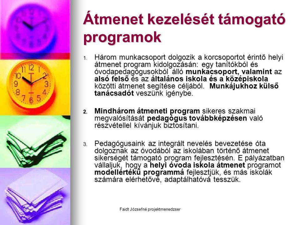 Átmenet kezelését támogató programok