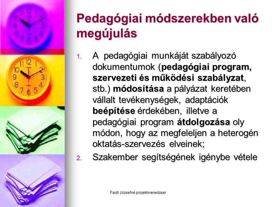 Pedagógiai módszerekben való megújulás