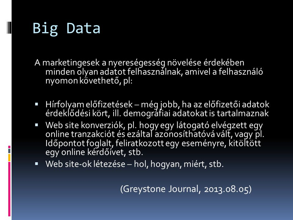 Big Data (Greystone Journal, 2013.08.05)