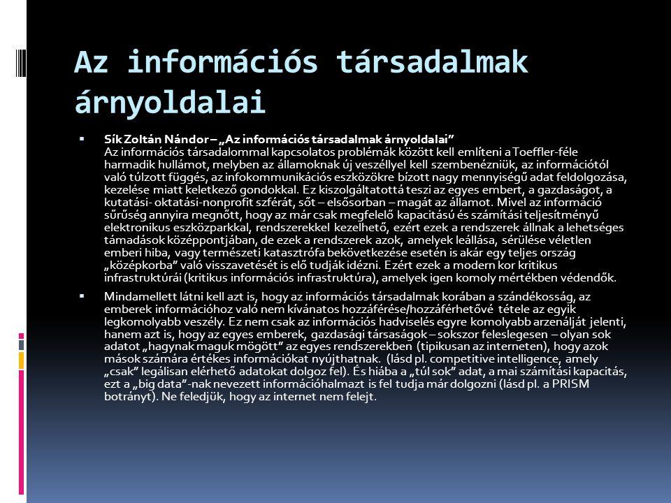 Az információs társadalmak árnyoldalai