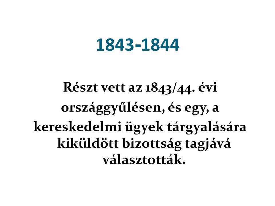 1843-1844 Részt vett az 1843/44.
