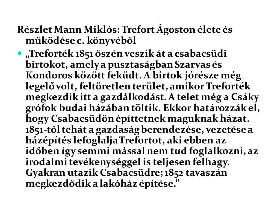 Részlet Mann Miklós: Trefort Ágoston élete és működése c. könyvéből