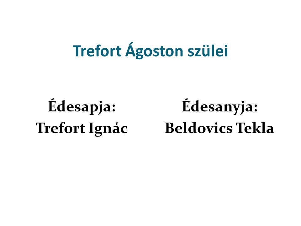 Trefort Ágoston szülei