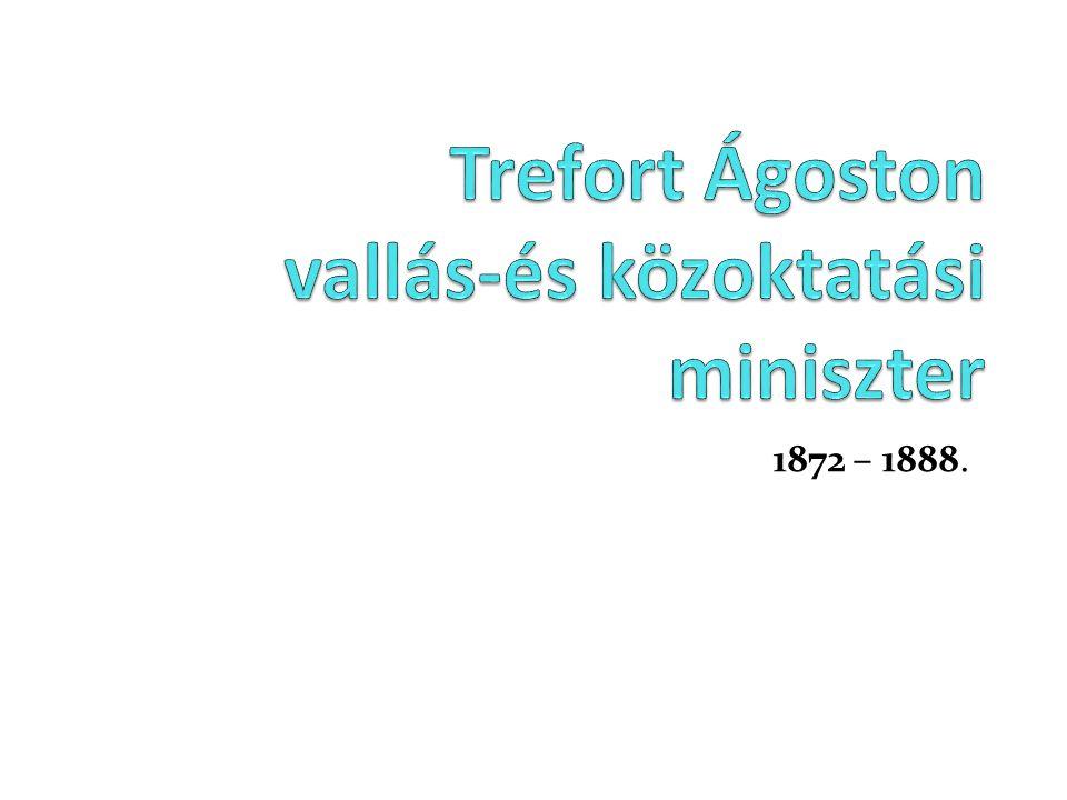 Trefort Ágoston vallás-és közoktatási miniszter