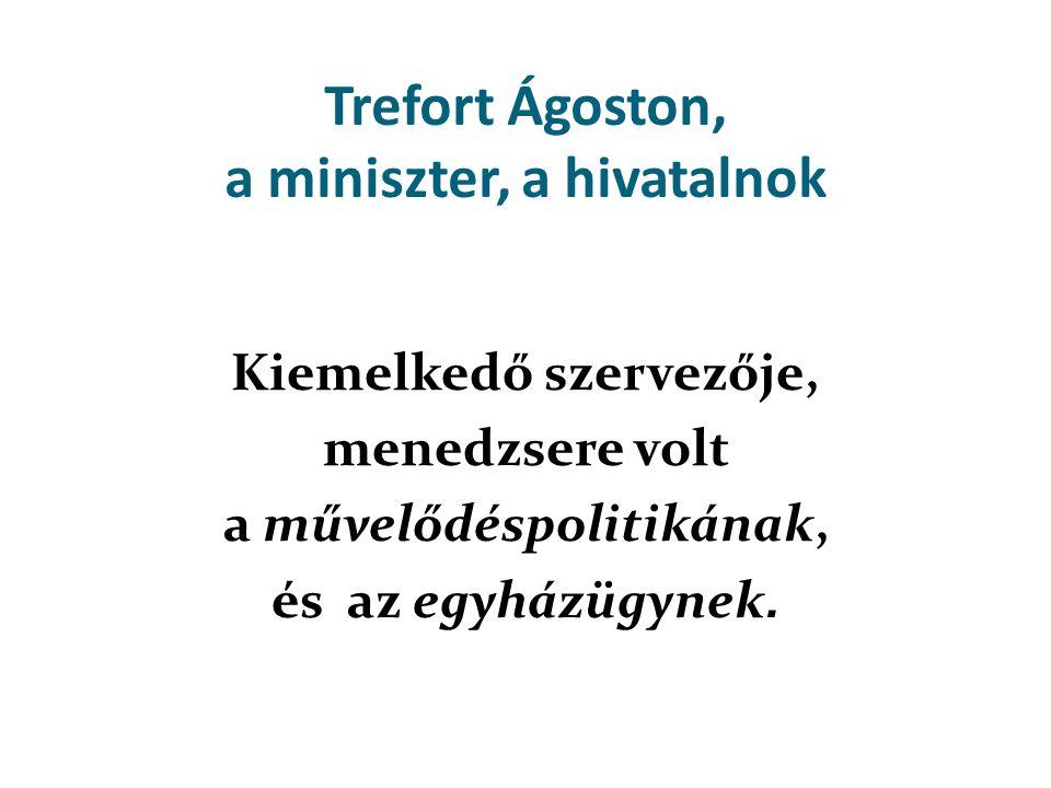 Trefort Ágoston, a miniszter, a hivatalnok