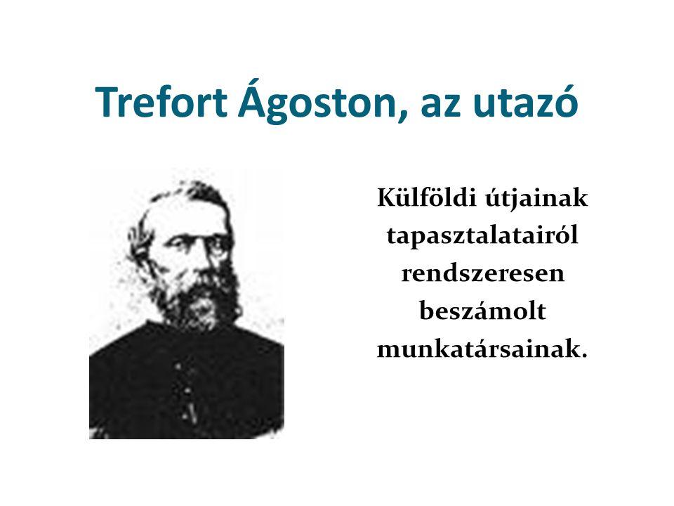 Trefort Ágoston, az utazó