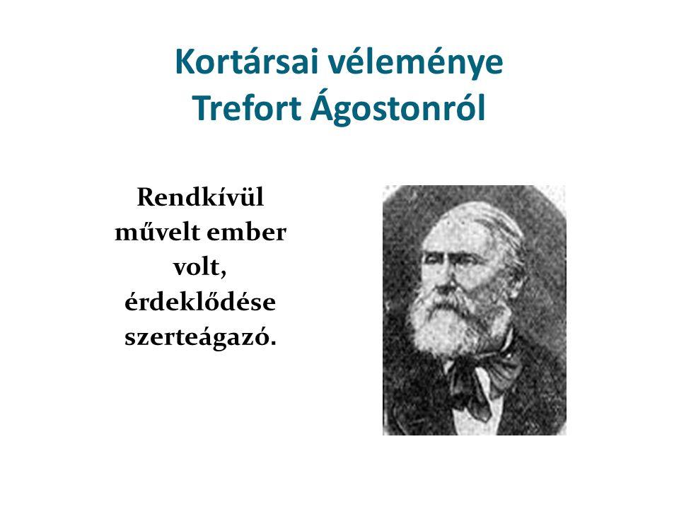 Kortársai véleménye Trefort Ágostonról