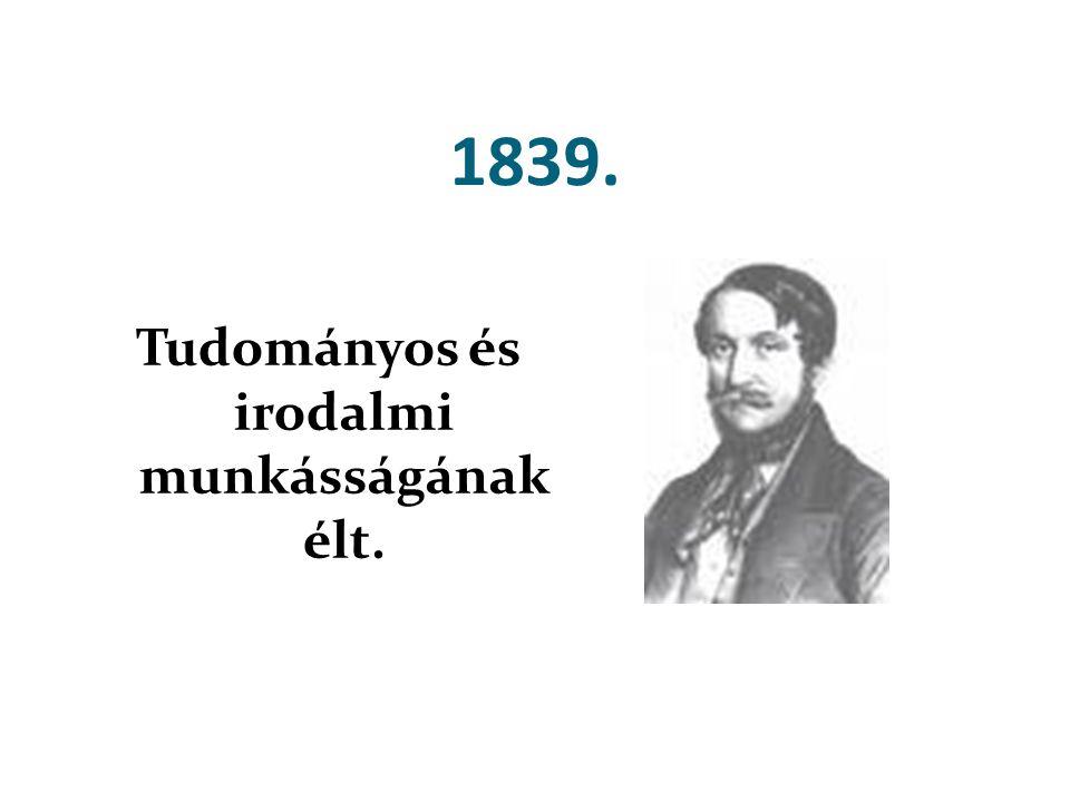 Tudományos és irodalmi munkásságának élt.