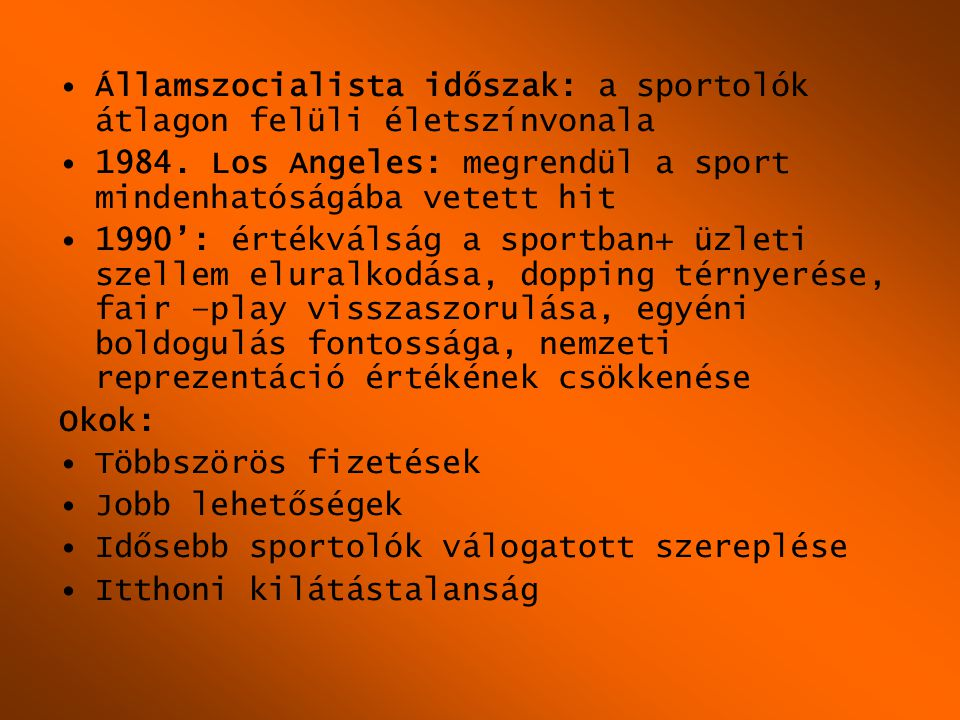 Államszocialista időszak: a sportolók átlagon felüli életszínvonala