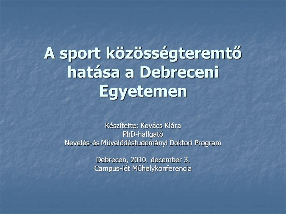 A sport közösségteremtő hatása a Debreceni Egyetemen