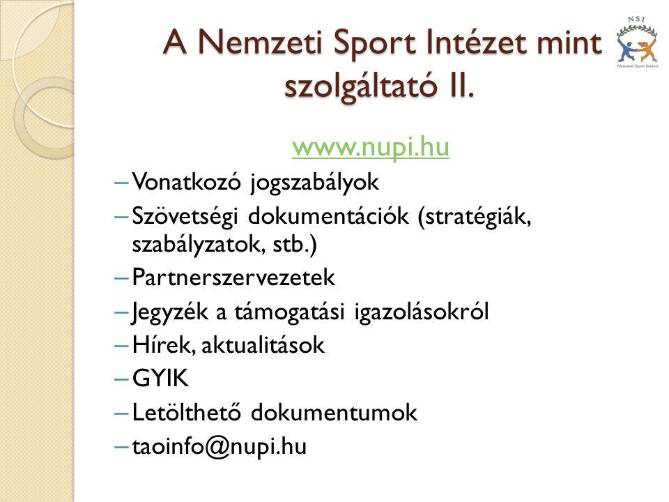 A Nemzeti Sport Intézet mint szolgáltató II.